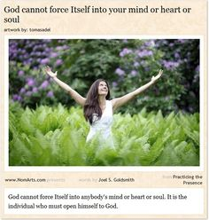 God cannot force Itself into your mind or heart or soul  #quotes #God #religions