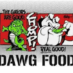 Gaters are Dawg food