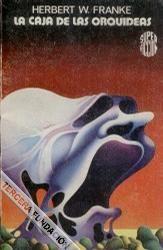 La caja de las orquídeas, Herbert W. Franke. Martínez Roca, Super Ficción (1ª época) número 36, 1978. Cubierta, de Salinas Blanch.