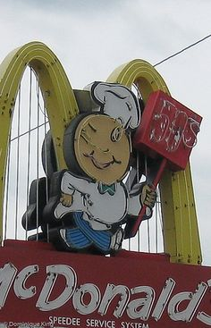 I totally do not remember this character on any McDonald's sign...cool.