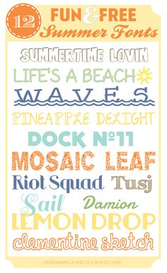 Fun and free summer fonts to craft with! Words include Life's A Beach, Waves and more. http://www.remakingjunecleaver.com/free-summer-fonts/  #fonts #free