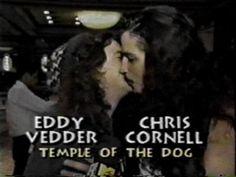 Eddie Vedder and Chris Cornell