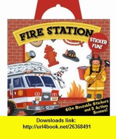 SP20 - Fire Station Sticker Activity Tote (9781593954703) Peaceable Kingdom Press, Ashley Wolff , ISBN-10: 1593954700  , ISBN-13: 978-1593954703 ,  , tutorials , pdf , ebook , torrent , downloads , rapidshare , filesonic , hotfile , megaupload , fileserve