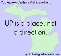 Because of my mother// You Know You're From Michigan When. Michigan Facts, State Of Michigan, Detroit Michigan, Northern Michigan, The Mitten State, Michigan Travel, Upper Peninsula, Great Lakes, Along The Way
