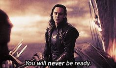 Part 7- Loki knows that Thor will not be able to cope with a huge loss.