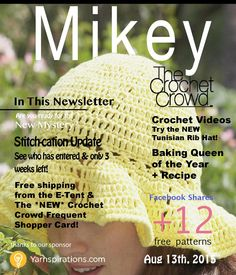 Mikey Magazine: Aug 13, 2015  Mikey Magazine featuring the latest news, many features of crocheter's work and even Diva Dan's secret recipe!