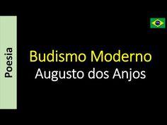 Poetry (EN) - Poesia (PT) - Poesía (ES) - Poésie (FR): Augusto dos Anjos - Budismo Moderno