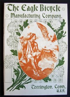 Torrington Eagle Bicycle Company.1897 EAGLE BICYCLE Manufacturing Co CATALOG of antique BIKES brochure