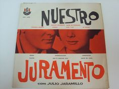 Julio Jaramillo - Nuestro Juramento (Vinyl, LP) at Discogs