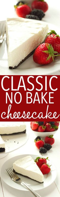 This Classic No Bake Cheesecake is so creamy and delicious and it's made with only 3 ingredients!! It's the perfect easy dessert that you don't have to bake! Serve it with fresh berries for an easy summer treat or add whatever toppings you like and enjoy it any time of the year! Recipe from thebusybaker.ca! #summerdessert #bestevernobakecheesecake via @busybakerblog