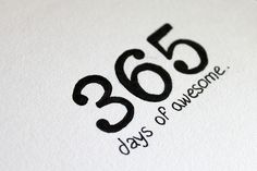 365 days of awesome