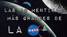 Las 10 MENTIRAS MÁS GRANDES de la NASA