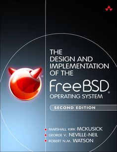 The Design and Implementation of the FreeBSD Operating System, Second Edition