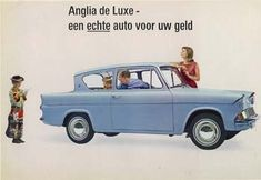 Ford Anglia 1962 - my first car! I wonder what my father was thinking when he bought it for me. Ford Motor Company, Ford Anglia, First Car, Small Cars, Vintage Cars, Classic Cars, Funny, Vehicles, Advertising