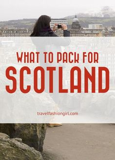 What to Pack for Trips to Scotland. f you're wondering what to pack for trips to Scotland, TFG's official fashion blogger Jacopo Grazzi has you covered for Glasgow and Edinburgh. Read more! http://www.travelfashiongirl.com