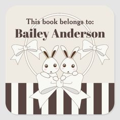 Kids Classic Modern Cute Cartoon Bunnies This Book Belongs To  Stickers #childrens #bookplate #labels #children #backtoschool #preschool #toddler #bookplates #zazzle #zazzlemade