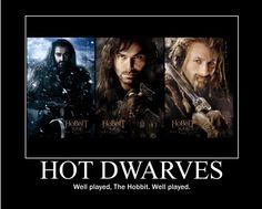 Hot Dwarves: Well played, The Hobbit. Well played.