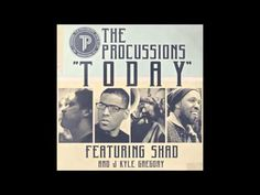 The Procussions - Today feat. Shad & J Kyle Gregory (Lyrics)