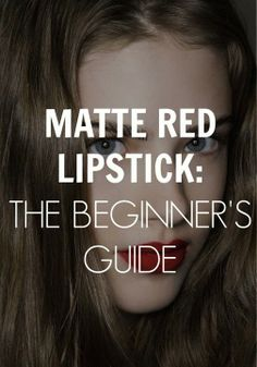 There's just something about matte red lipstick that makes every woman look amazing.