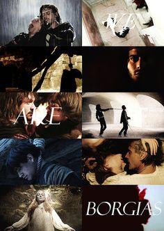 """The Borgias, """"We are Borgias, and we do not forgive."""""""