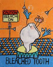 BLEACHED TOOTH DENTAL ART COLLECTABLE DENTIST TEETH ANTHONY FALBO