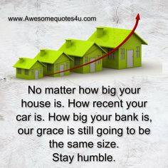 Awesome Quotes: Stay Humble