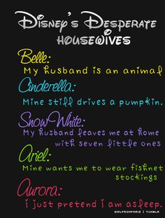 Haha this is funny! Disney's Desperate Housewives. #Belle #Cinderella #Snowwhite #Ariel #Aurora