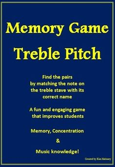 Treble Pitch Memory Game   Have fun while learning with Treble Pitch Memory -The pitches included in this game are middle C to G above the stave