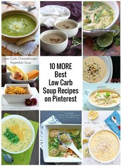 10 MORE of the Best Low Carb Soup Recipes on Pinterest - all of these are gluten free, keto, lchf, and Atkins diet friendly recipes!