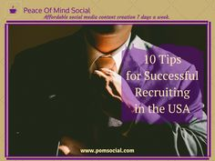 10 Tips for Successful Recruiting in the USA http://www.jrgpartners.com/successful-recruiting-tips-for-smes/ Peace of Mind Social - Affordable social media content creation 7 days a week. #business #recruiting #sme #tips