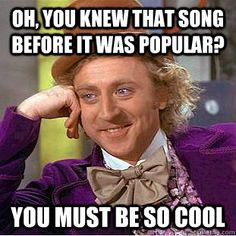 Hipsters...   I don't know how, but this image of Willy Wonka make everything just so funny!