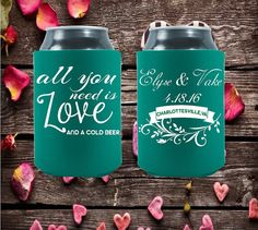 Wedding Can Coolers  All You Need is Love  by moonbeamsnpie Your wedding day wouldn't be nearly as much fun or memorable without all your loving friends and family who traveled near and far to celebrate with you! Express your many thanks with our unique selection of wedding coolies!  Our coolies are a wonderful way of saying THANK YOU! Our personalized favors are extremely popular because it is a fun way to add your personal stamp to the wedding day!