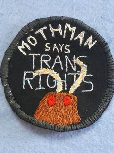 Mothman says TRANS RIGHTS hand embroidered sew-on patch – Not ⚢⚤⚢ Straight – hand Punk Patches, Pin And Patches, Sew On Patches, Jacket Patches, The Babadook, Patch Pants, Punk Jackets, Battle Jacket, Trans Rights