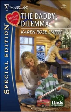 The Daddy Dilemma (Dads in Progress) by [Smith, Karen Rose]