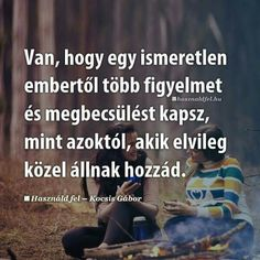 Quotations, Life Quotes, Words, Hungary, Frames, Touch, Qoutes, Quote Life, Quotes About Life