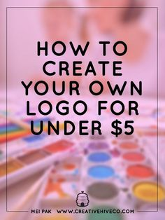 I'll show you how you can design your own logo and save thousands of dollars! It's really easy and best of all, you can do this for under $5.