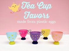 Turn plastic Easter eggs into delightful tea cup party favors or decor.