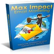 Max Impact Email Marketing – Network marketing lead generation secrets: In this eBook you will learn email marketing basics for network marketing, to get subscribers, how to reduce unsubscribes, using transactional emails, using triggers in the email, and so much more! $4.99