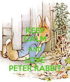 http://sd.keepcalm-o-matic.co.uk/i/keep-calm-and-love-peter-rabbit-9.png