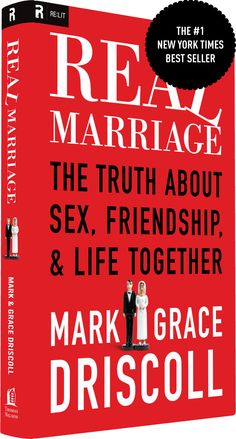 Real Marriage | Mark & Grace Driscoll
