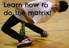 The best step by step hip hop dance tutorial on how to do the matrix move otherwise described as the move where you bend as low as you can with your legs and...