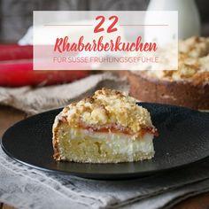 22 köstliche Rhabarberkuchen, die du einfach probieren musst