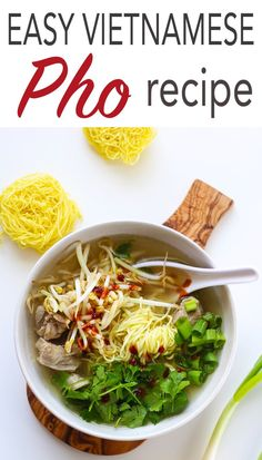 Easy Pho recipe, either chicken, pork or beef. Best technique for no-scum broth. #Pho #soup #VietnameseRecipe #ChickenRecipe #HealthyRecipe