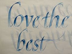 love the best - qi in your calligraphy strokes by rainer wiebe - calligraphy masters