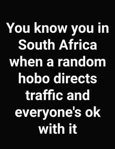 South Africa Africa Quotes, Mama Africa, South Africa, Africa Art, African Poems, You Funny, Funny Jokes, Mzansi Memes, Humor