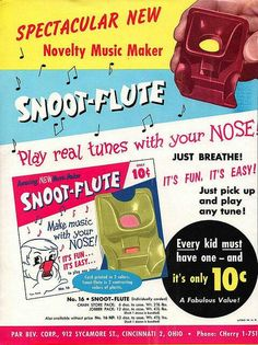 Snoot Flute. Just blow your nose!
