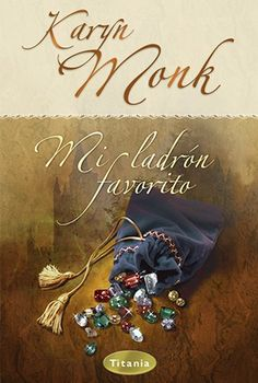 Karyn Monk, Mi Ladrón Favorito http://www.nochenalmacks.com/