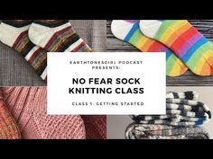 Welcome to the EarthtonesGirl Podcast. My name is Denise and welcome to my channel. This is Episode No Fear Sock Knitting Class Online In this episode yo. Magic Loop Knitting, Sock Knitting, Knitting Videos, Knitting For Beginners, Circular Needles, Pattern Library, Get Started, Self, It Cast