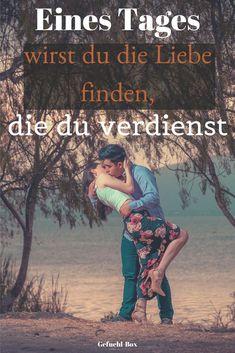 Eines Tages Wirst Du Die Liebe Finden Die Du Verdienst Movie Posters Movies Poster
