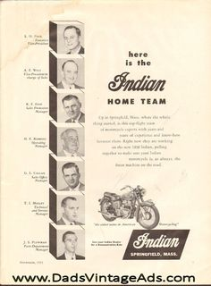 1955 Indian Home Team, Springfield, Mass. Vintage Indian Motorcycles, Motorcycle Posters, Home Team, Advertising Signs, Best Dad, Vintage Ads, Heaven, Models, Cars